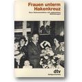 Schmidt, Dietz 1983 – Frauen unterm Hakenkreuz