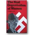 Stephenson 1981 – The Nazi organisation of women