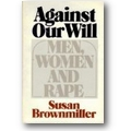 Brownmiller 1975 – Against our will