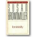 Brownmiller 1984 – Femininity