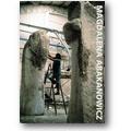 Abakanowicz 2002 – Working process e non solo
