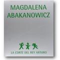 Liaño 2008 – Magdalena Abakanowicz
