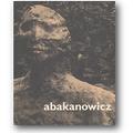 Rose 2003 – Abakanowicz