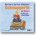 Bartos-Höppner 2008 – Schnüpperle auf Reisen