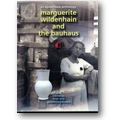 Schwarz, Schwarz (Hg.) 2007 – Marguerite Wildenhain and the Bauhaus
