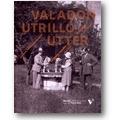 Valadon, Berthon et al. 2011 – Valadon, Utrillo