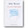 Merini 2003 – La carne degli angeli