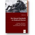 Lauer 2008 – Die Sexual-Symbolik im Ehebruch-Roman Fontanes