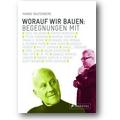 Rauterberg 2012 – Worauf wir bauen