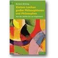 Brüning, Brüning 2004 – Kleines Lexikon großer Philosophinnen