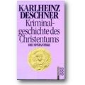 Deschner 1988 – Kriminalgeschichte des Christentums