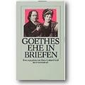 Goethe, Goethe 1994 – Goethes Ehe in Briefen