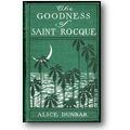 Dunbar 1899 – The goodness of St
