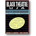 Hatch, Shine (Hg.) 1996 – Black Theatre USA