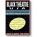 Hatch, Shine (Hg.) 1996 – Black Theatre USA
