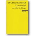 Ebner-Eschenbach 2012 – Krambambuli und andere Erzählungen
