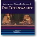 Ebner-Eschenbach 2005 – Die Totenwacht