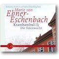 Ebner-Eschenbach 2007 – Krambambuli & die Totenwacht