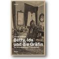 Erdheim 2013 – Betty, Ida und die Gräfin