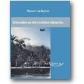 Therese 2011 – Reisestudien aus dem westlichen Südamerika 2