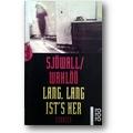 Sjöwall, Wahlöö 1996 – Lang, lang ist's her