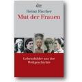 Fischer 2007 – Mut der Frauen