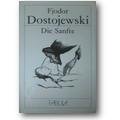 Dostojewski 1925 – Die Sanfte