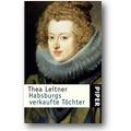 Leitner 2009 – Habsburgs verkaufte Töchter