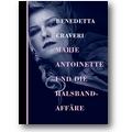 Craveri 2015 – Marie Antoinette und die Halsbandaffäre