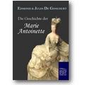 Goncourt, Goncourt 2010 – Die Geschichte der Marie Antoinette