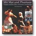 Mirus (Hg.) 1999 – Mit Mut und Phantasie
