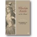 Geiger (Hg.) 2012 – Charlotte Schiller und ihre Freunde