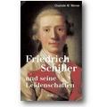 Werner 2004 – Friedrich Schiller und seine Leidenschaften