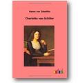 Zobeltitz 2012 – Charlotte von Schiller