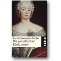 Feuerstein-Praßer 2009 – Die preußischen Königinnen