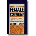 Lerner (Hg.) 1993 – The female experience