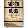Navidi, Roubini 2016 – Super-hubs