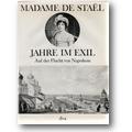 Staël 1975 – Jahre im Exil