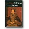 Loades 1982 – Maria Tudor