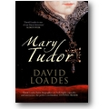 Loades 2011 – Mary Tudor