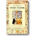 Loades 2014 – The reign of Mary Tudor
