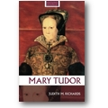 Richards 2008 – Mary Tudor
