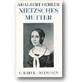 Oehler 1940 – Nietzsches Mutter