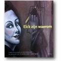 Stighelen 1999 – Elck zijn waerom