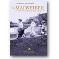 Behling, Manigold 2014 – Die Malweiber