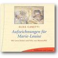 Canetti 2005 – Aufzeichnungen für Marie-Louise
