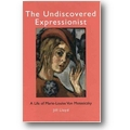 Lloyd 2007 – The undiscovered expressionist