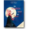 Berger (Hg.) 2007 – Im Mondlicht tanzt ein Traum