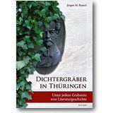 Paasch 2014 – Dichtergräber in Thüringen