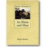 Schopenhauer 1987 – An Rhein und Maas